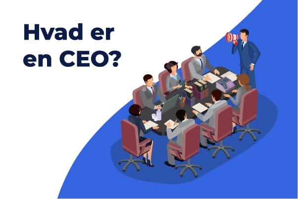 Hvad er en CEO