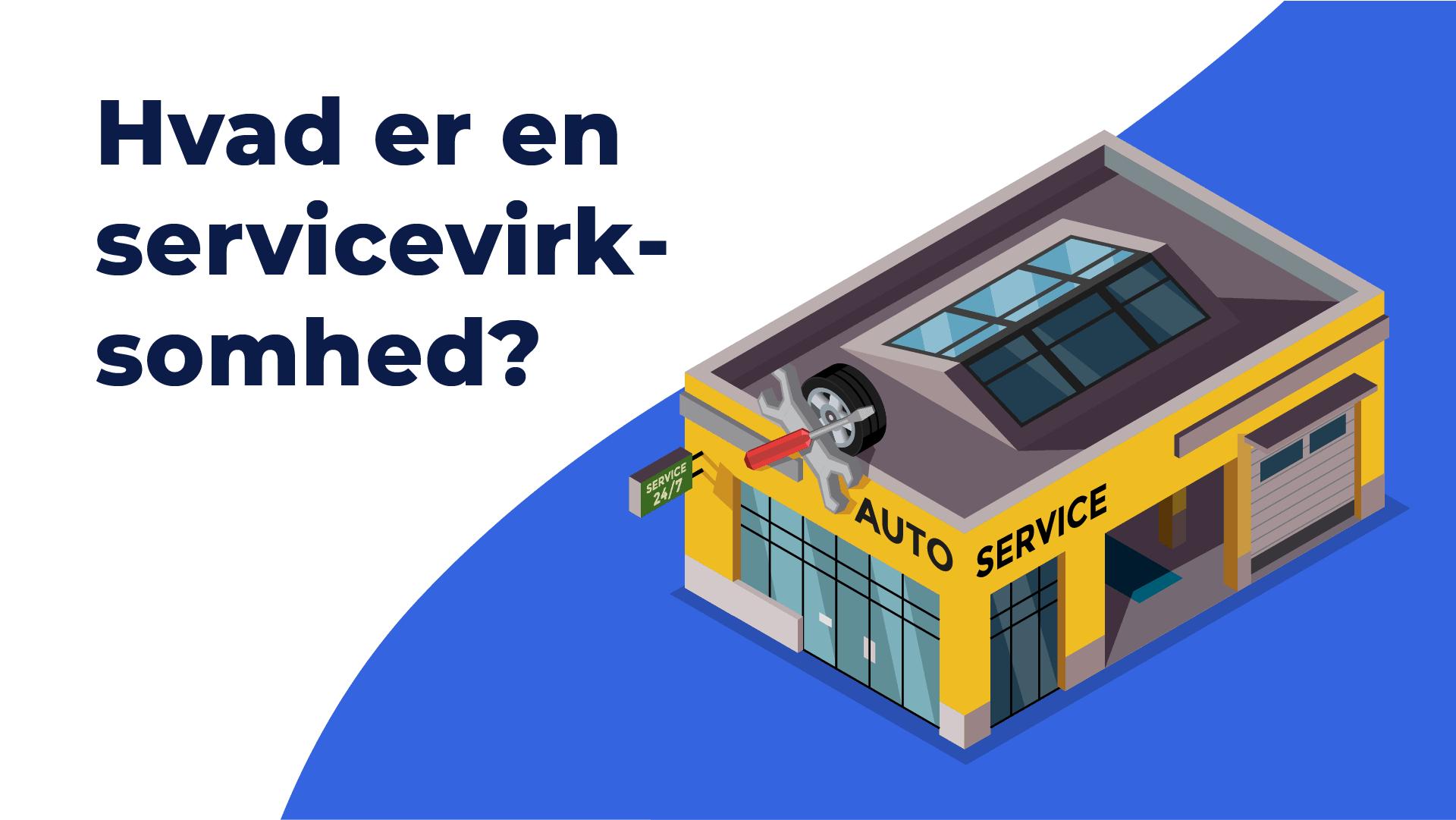 """Featured image for """"Hvad er en servicevirksomhed"""""""