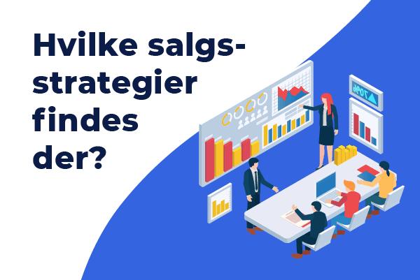 hvilke salgsstrategier findes der?
